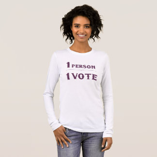 One Person One Vote Long Sleeve T-Shirt