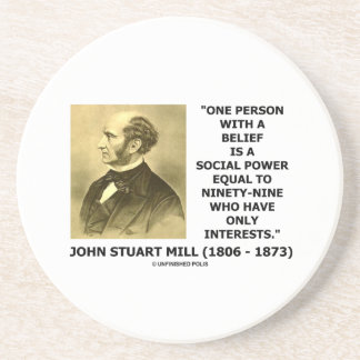One Person With A Belief Social Power Mill Quote Drink Coasters