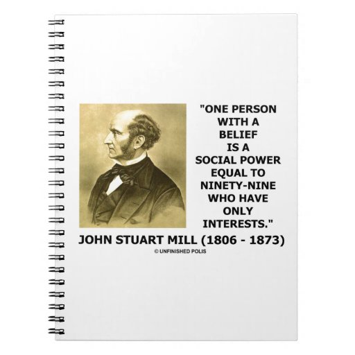 One Person With A Belief Social Power Mill Quote Notebook