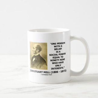 One Person With A Belief Social Power Quote Coffee Mug