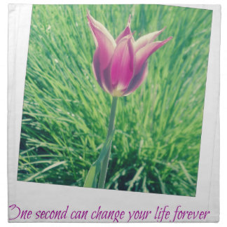one second can change your life forever napkin