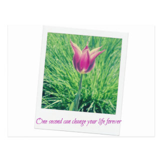 one second can change your life forever postcard