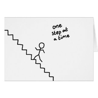"""""""one step at a time"""" stick man on the stairs card"""