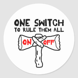 One Switch To Rule Them All Classic Round Sticker