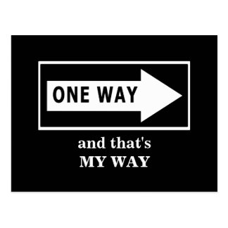 One Way. And that's MY WAY Postcard