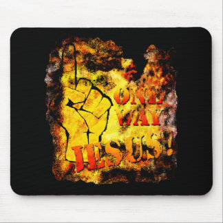One Way: Jesus! Mouse Pad