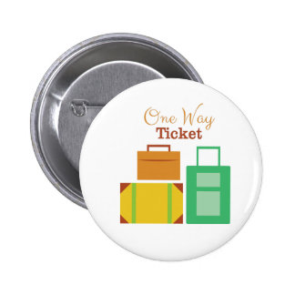 One Way Ticket Pin