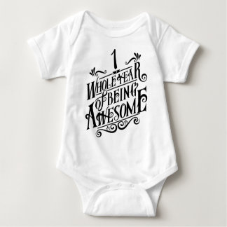 One Whole Year of Being Awesome Baby Bodysuit