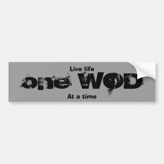 One WOD at a time Bumper Sticker