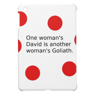 One Woman's David Is Another Woman's Goliath Case For The iPad Mini