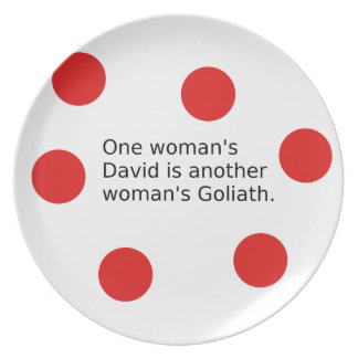 One Woman's David Is Another Woman's Goliath Plate