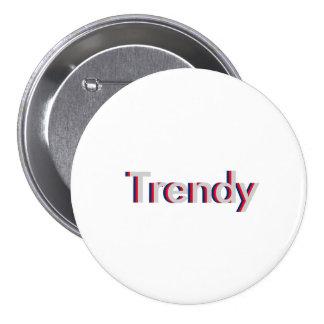 "One Word ""Trendy"" Three Dimensional Text Design 7.5 Cm Round Badge"