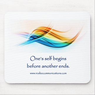 One's Self Begins MOUSE PAD