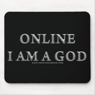 Online I am a God Mouse Pad