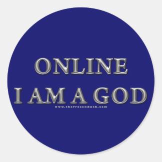 Online I am a God Round Sticker