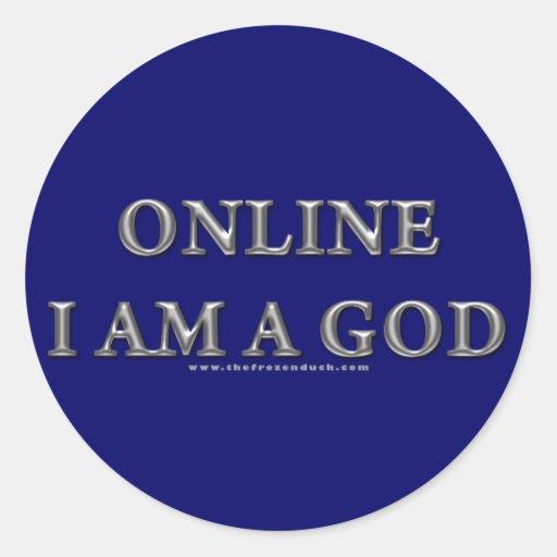 Online I am a God Round Stickers