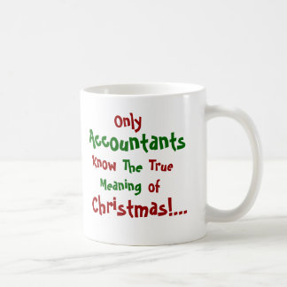 Only Accountants...Christmas - Double-sided Coffee Mug