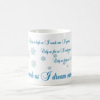 Only as much as I dream, designs by JWB Coffee Mug
