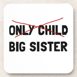 Only Child Big Sister Coaster