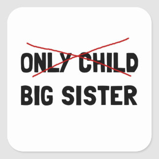 Only Child Big Sister Square Sticker