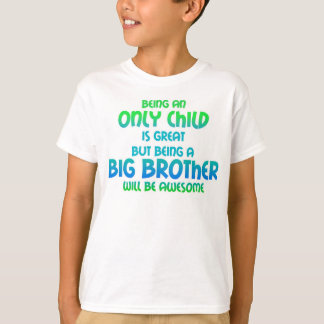 Only Child Expires - Boy Blue Green T-Shirt