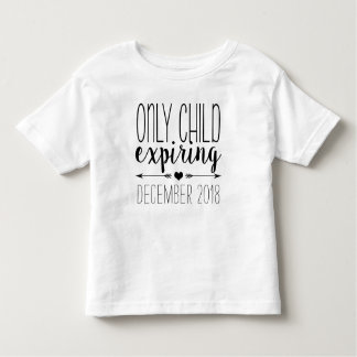 Only Child Expiring - Black Toddler T-Shirt