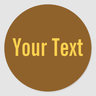 ONLY COLOR | brown + your text Stickers