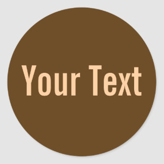 ONLY COLOR | dark brown + your text Round Stickers
