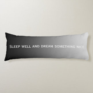 ONLY COLOR gradients - black grey + your text Body Cushion