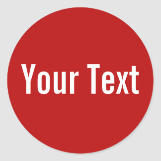 ONLY COLOR | red + your text Round Stickers