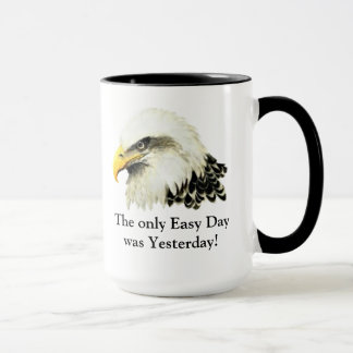 Only Easy Day ! Quote USA Military Bald Eagle Mug