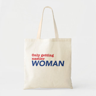 """Only Getting Nastier Woman"" Tote"