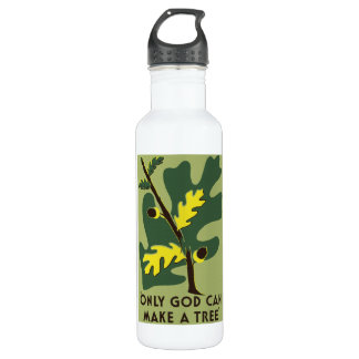 Only God Can Make a Tree bottle 710 Ml Water Bottle