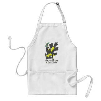 Only God Can Make A Tree Standard Apron
