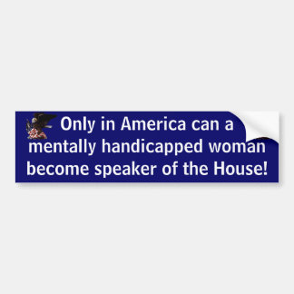 Only in America Bumper Stickers