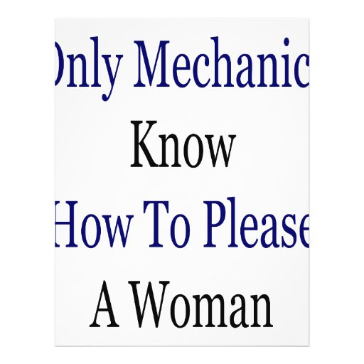 Only Mechanics Know How To Please A Woman Flyers