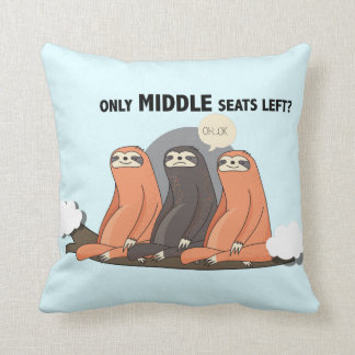"""Only Middle Seats Left"" Funny Sloth Pastel Pillow"