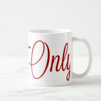 Only Mug