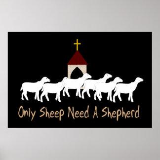 Only Sheep Need Shepherd Poster