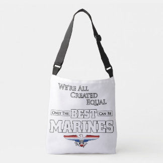 Only The Best Are Marines Crossbody Bag