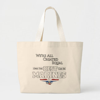 Only The Best Are Marines Large Tote Bag