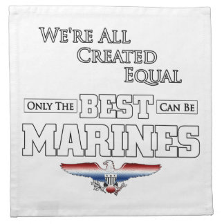 Only The Best Are Marines Napkin
