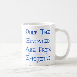 Only the Educated are Free Coffee Mug