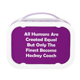 Only The Finest Become Hockey Coach Lunch Box