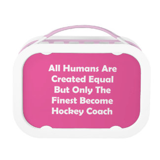 Only The Finest Become Hockey Coach Lunchbox