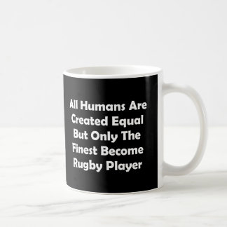Only The Finest Become Rugby Player Coffee Mug