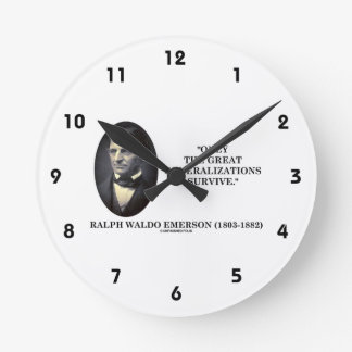 Only The Great Generalizations Survive Emerson Clock