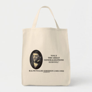 Only The Great Generalizations Survive Emerson Grocery Tote Bag