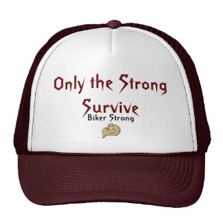 Only the Strong Survive , Biker Strong Trucker Hats