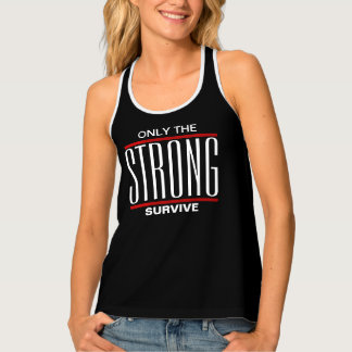 Only The Strong Survive Singlet